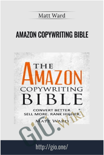 Amazon Copywriting Bible – Matt Ward