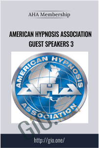 American Hypnosis Association Guest Speakers 3
