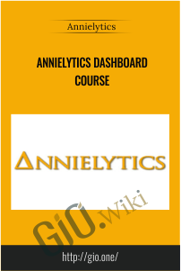 Annielytics Dashboard Course - Annielytics