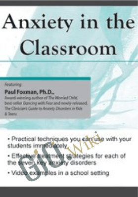 Anxiety in the Classroom - Paul Foxman