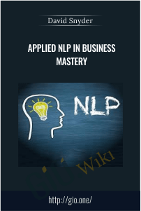 Applied NLP in Business Mastery – David Snyder