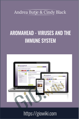 Aromahead - Viruses And The Immune System - Andrea Butje & Cindy Black