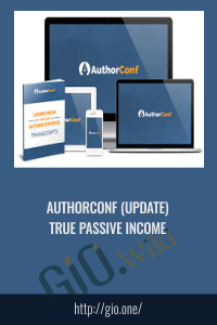 AuthorConf (Update) True Passive Income