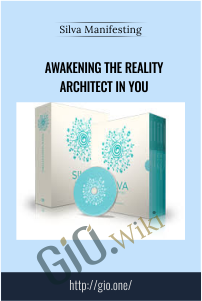 Awakening the Reality Architect in you – Silva Manifesting