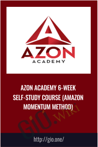 Azon Academy 6-Week Self-Study Course (Amazon Momentum Method) - John Rood