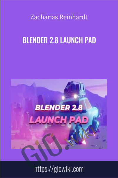 Blender 2.8 Launch Pad - Zacharias Reinhardt
