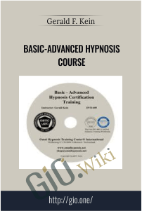 Basic-Advanced Hypnosis Course – Gerald F. Kein
