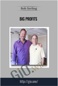 Big Profits – Bob Serling