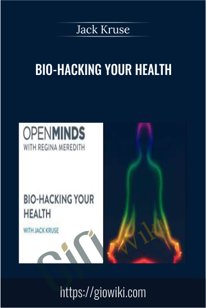 Bio-Hacking your Health - Jack Kruse