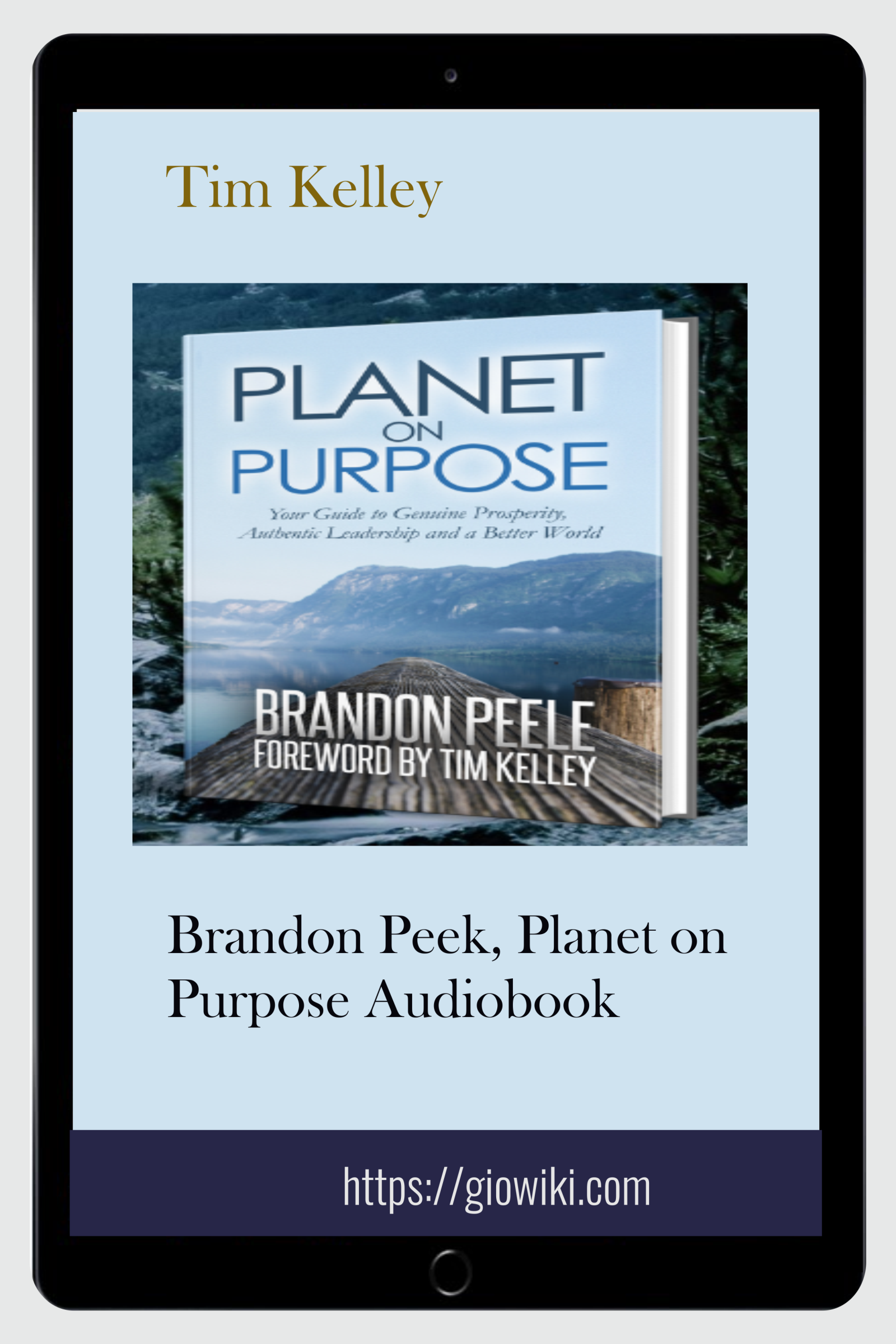 Brandon Peek, Planet on  Purpose Audiobook - Tim Kelley