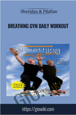Breathing Gym Daily Workout - Sheridan & Pilafian