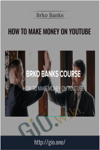 How to Make Money on Youtube – Brko Banks