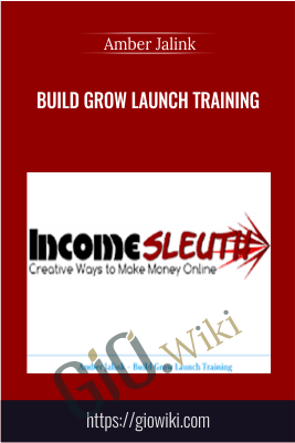 Build Grow Launch Training – Amber Jalink