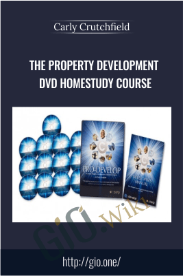 The Property Development DVD Homestudy Course – Carly Crutchfield