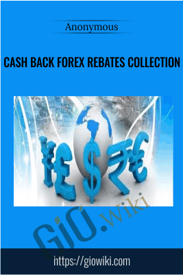 Cash Back Forex Rebates Collection