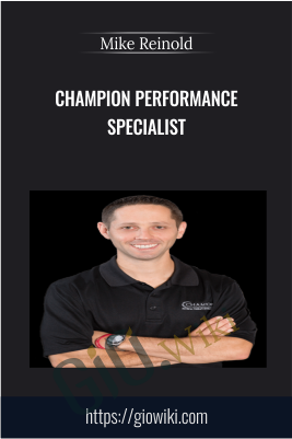 Champion Performance Specialist - Mike Reinold