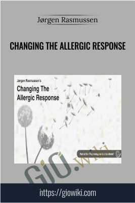 Changing The Allergic Response - Jørgen Rasmussen