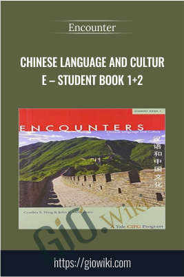 Chinese Language and Culture – Student Book 1+2 - Encounter