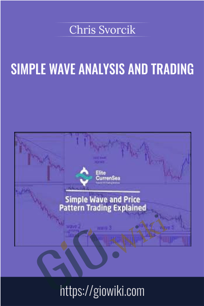 Simple Wave Analysis and Trading - Chris Svorcik