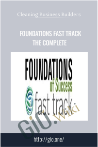 Foundations Fast Track The Complete – Cleaning Business Builders