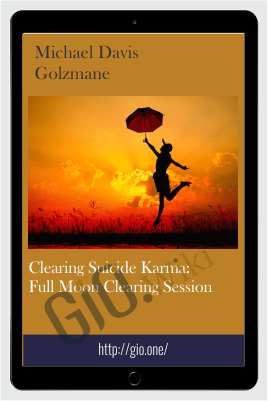 Clearing Suicide Karma: Full Moon Clearing Session - Michael Davis Golzmane