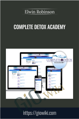 Complete Detox Academy - Elwin Robinson