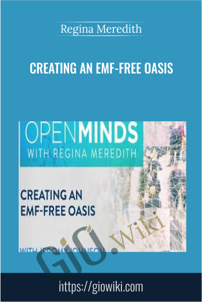 Creating an EMF-Free Oasis - Jeromy Johnson