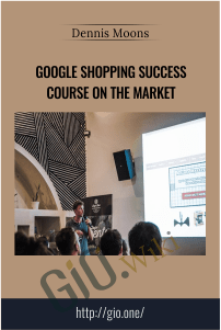 Google Shopping Success Course On The Market – Dennis Moons