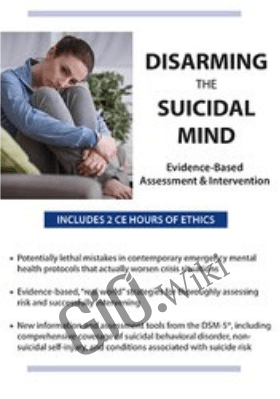Disarming the Suicidal Mind: Evidence-Based Assessment and Intervention - Timothy Spruill