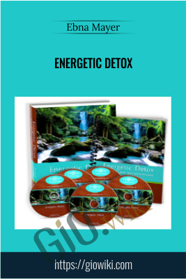 Energetic Detox - Ebna Mayer