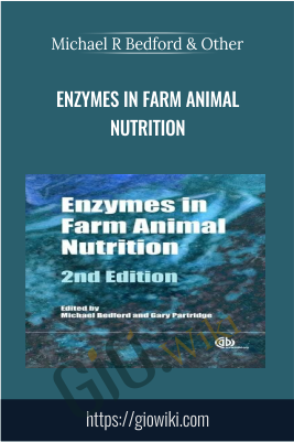 Enzymes in Farm Animal Nutrition  - Michael R Bedford & Other
