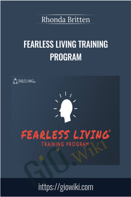 Fearless Living Training Program - Rhonda Britten