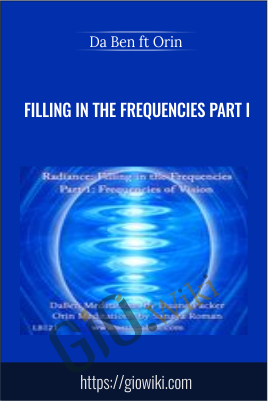 Filling in the Frequencies Part I - DaBen & Orin (Sanaya Roman and Duane Packer)