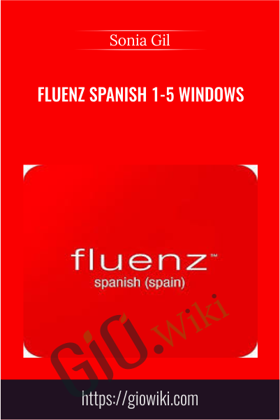 Fluenz Spanish 1-5 Windows -  Sonia Gil