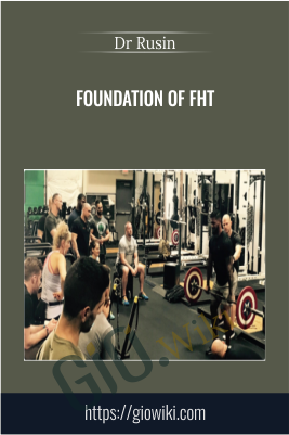 Foundation of FHT - Dr Rusin