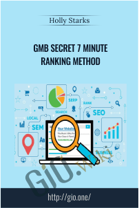 GMB Secret 7 Minute Ranking Method – Holly Starks