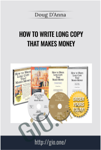 How To Write Long Copy That Makes Money – Doug D'Anna