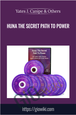 Huna The Secret Path to Power - Yates J. Canipe & Others