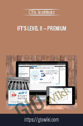 IFT's Level II – Premium - CFA Institute