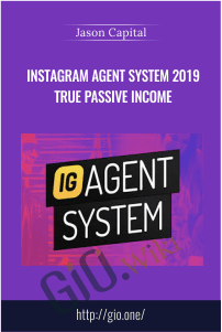 Instagram Agent System 2019 True Passive Income – Jason Capital