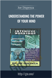 Only $45, courses Understanding the Power of Your Mind - Joe