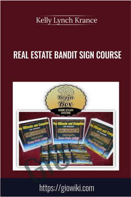 Real Estate Bandit Sign Course - Kelly Lynch