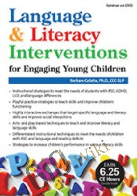 Language & Literacy Interventions for Engaging Young Children: Play, Art & Movement-Based Strategies to Strengthen Academic and Social Success - Barbara Culatta