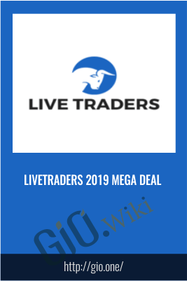 LiveTraders 2019 MEGA DEAL