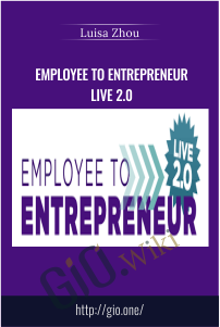 Employee To Entrepreneur LIVE 2.0