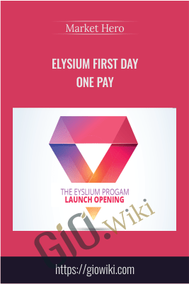 Elysium First Day One Pay - Market Hero