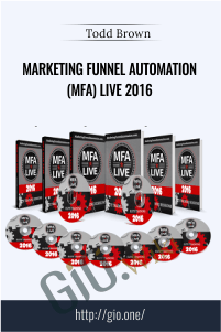 Marketing Funnel Automation (MFA) Live 2016