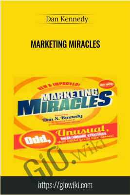 Marketing Miracles - Dan Kennedy