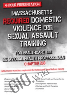 Massachusetts Required Domestic Violence and Sexual Assault Training for Healthcare and Behavioral Health Professionals (Chapter 260) *Pre-Order* - Meredith J. Scannell