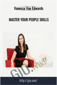 Master Your People Skills –  Vanessa Van Edwards